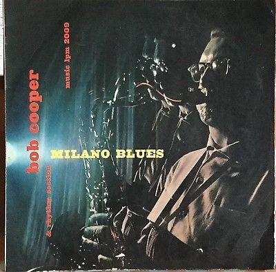 BOB COOPER   MILANO BLUES VERY RARE ITALIAN JAZZ ITALY ONLY LP MUSIC LPM 2009