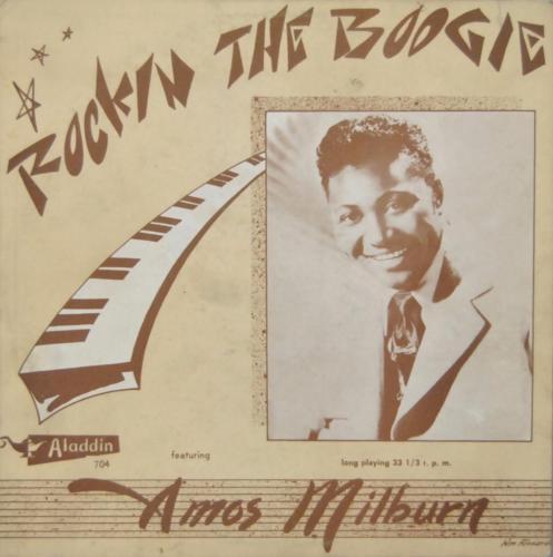 Amos Milburn  Rockin The Boogie  Blues Rock Aladdin 10  LP  704