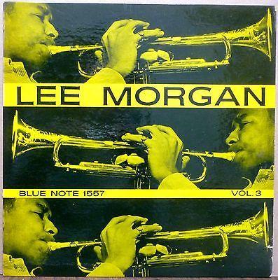LEE MORGAN  Volume 3  ORIGINAL BLUE NOTE LP 1557 NY 23 Flat Edge NICE