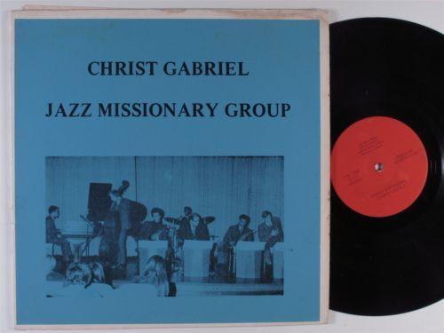 CHRIST GABRIEL JAZZ MISSIONARY GROUP LP private spiritual jazz funk HEAR
