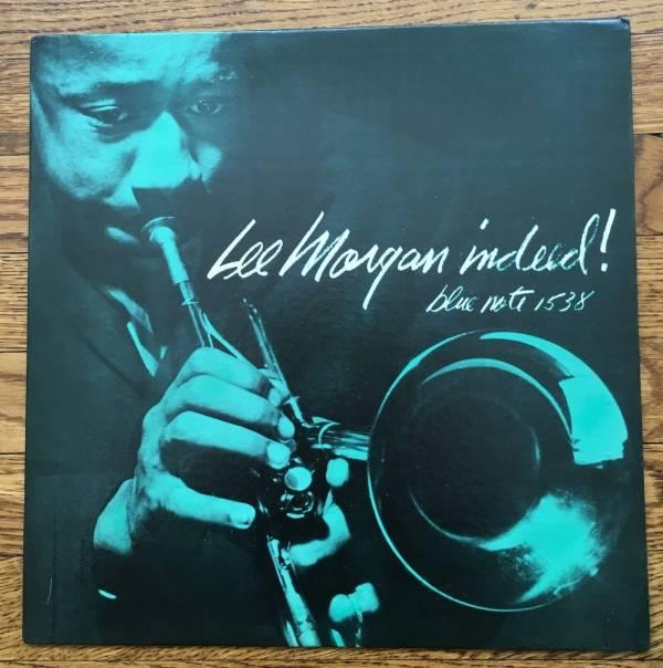 LEE MORGAN Indeed  BLUE NOTE 1538 LP Lexington Flat Edge VG