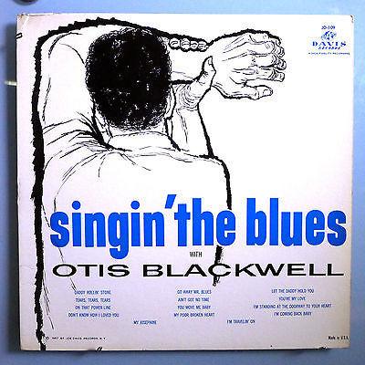 OTIS BLACKWELL SINGIN  BLUES MEGA RARE 1st ALBUM VERY RARE ORI  58 DAVIS MONO LP