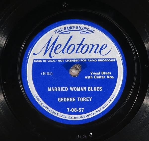 78 RPM     George Torey  Melotone 7 08 57  EE    E   Blues