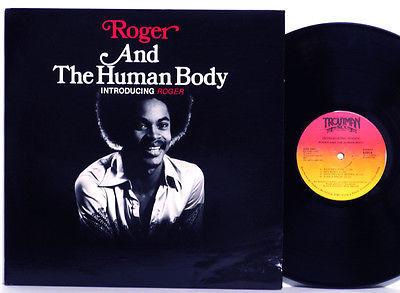 Rare Ohio 70s Soul Funk LP ROGER   THE HUMAN BODY Introducing Roger M  Original