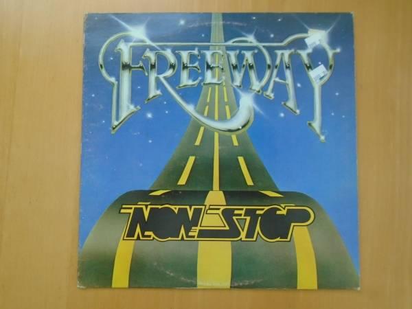 Freeway  Non Stop   1981  LP   Rare Soul   Private   Near Mint