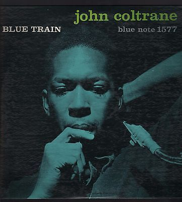 Blue Note LP 1577 John Coltrane Blue Train deep groove 47 W 63rd RVG ear 1st