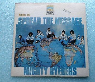 ORIG MIGHTY RYEDERS HELP US SPREAD THE MESSAGE FUNK SOUL LP PROMO COPY SUN GLO