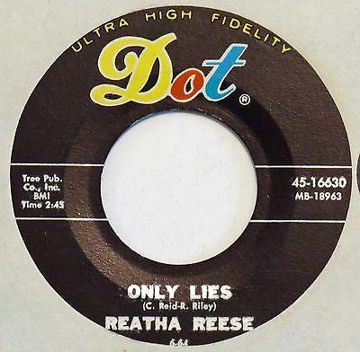 REATHA REESE Only Lies DOT 45 northern soul Original 1964 mod pounder 7