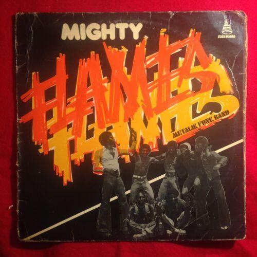 MIGHTY FLAMES Metalik Funk Band killer rare AFRO FUNK nigeria og Foss lp LISTEN
