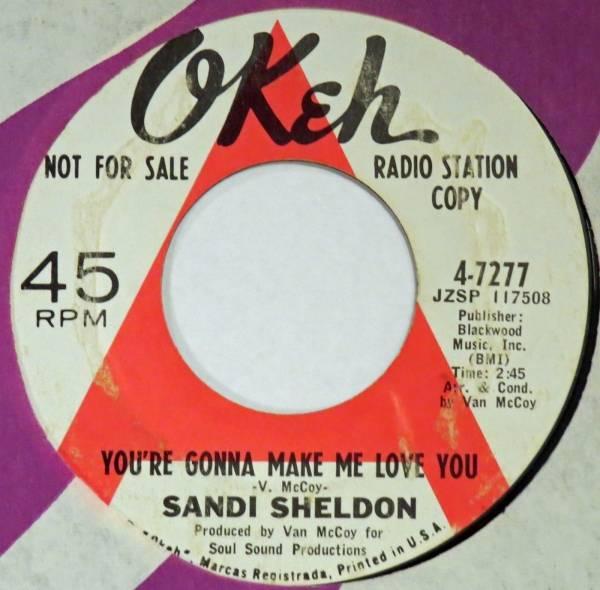 SANDI SHELDON You        re Gonna Make Me Love You OKEH 45 northern soul 7        orig  1966