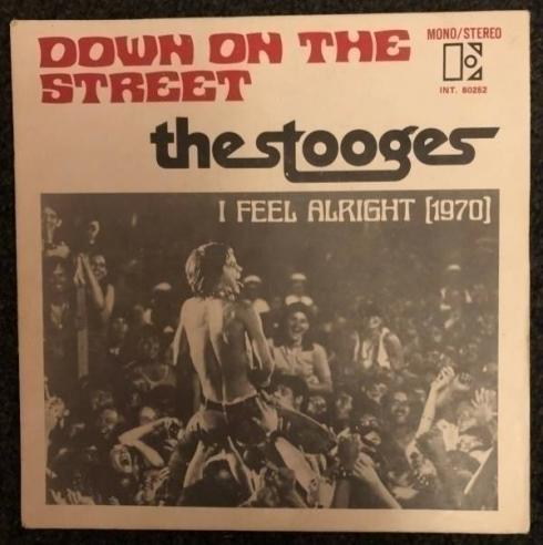 The Stooges Down On The Street Very Rare French 7  PS Punk Iggy Pop Bowie Rock