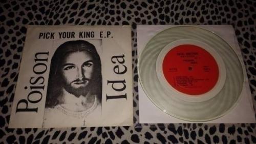 POISON IDEA 7  CLEAR VINYL PICK YOUR KING 1000 MADE Punk KBD 1983 RARE MISFITS