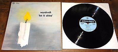 WYNDRUSH  LET IT SHINE  JESUS XIAN PSYCH ACID FOLK UK PIVATE WEALDEN LP 1972