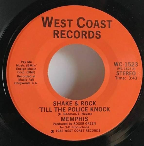 Memphis Shake   Rock Till The Police Knock 45 Rare Modern Soul Funk West Coast