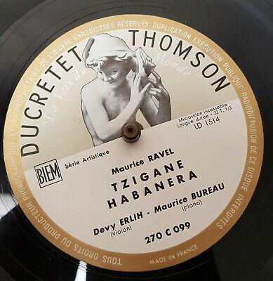 DEVY ERLIH   RAVEL tzigane  habanera  sonata DUCRETET THOMSON 10  LP EX
