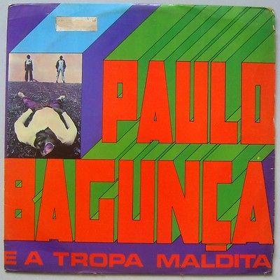 PAULO BAGUNCA   TROPA MALDITA   PSYCH FOLK SOUL FUNK 1973 ORIG  LP BRAZIL HEAR