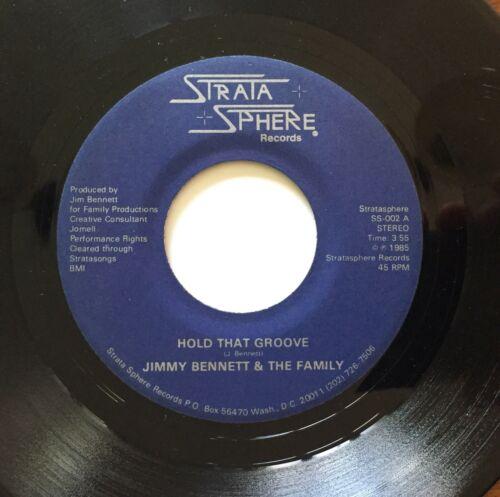 JIMMY BENNETT   FAMILY  Hold That Groove  GRAIL modern soul DC 45 BOOGIE DISCO