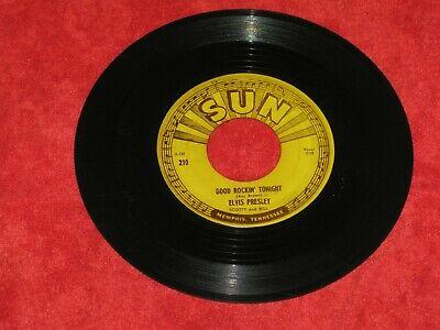 ELVIS PRESLEY SUN 45 RPM RECORD GOOD ROCKIN TONIGHT ORIGNAL WITH PUSH MARKS