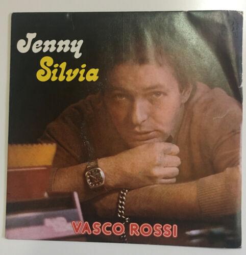 45 VASCO ROSSI   JENNY   SILVIA   ANNO 1977   ORIGINALE   Borgatti 01 77   RARO