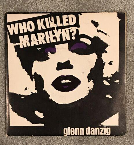 The Misfits   Glenn Danzig Who Killed Marilyn 7    Vinyl Original 1st Press 1 000