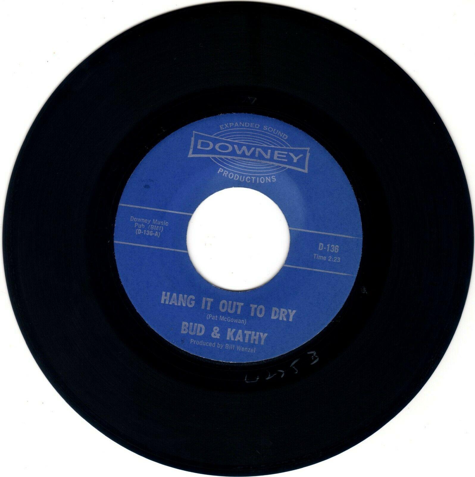 BUD   KATHY     HANG IT OUT TO DRY  1966  GARAGE PUNK ROCK  HEAR  ORIGINAL 45 RPM