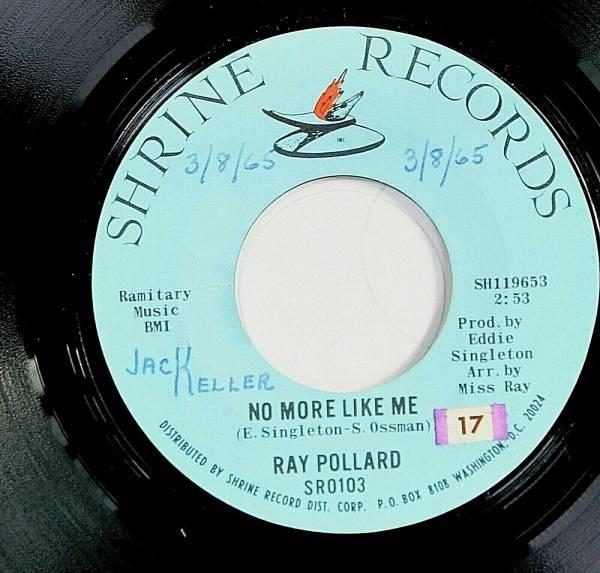LEGENDARY   RARE   Ray Pollard SHRINE RECORDS SR0103 M  SOUL NORTHERN SOUL 45