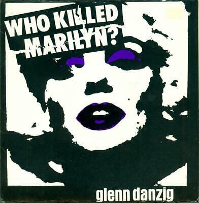 Glenn Danzig Who Killed Marilyn  1st Press 1981 Plan 9 Vinyl 45   Misfits   HEAR