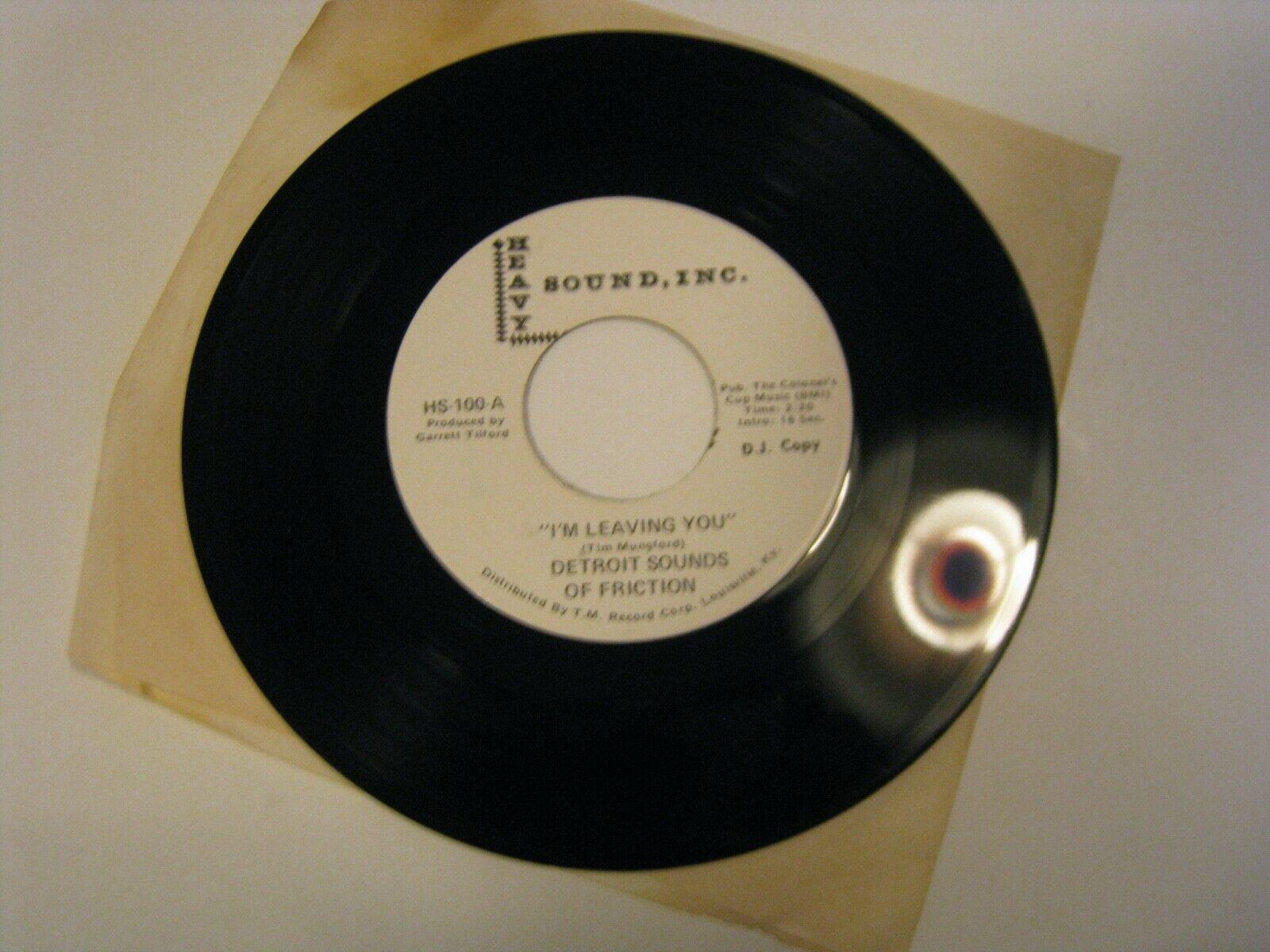 Vintage Northern Soul 45 Detroit Sounds Friction I m Leaving You  Heavy Sound