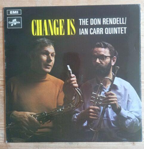 Don Rendell   Ian Carr Quintet   Change Is   1969 UK Jazz LP   EMI SCX6368   NM