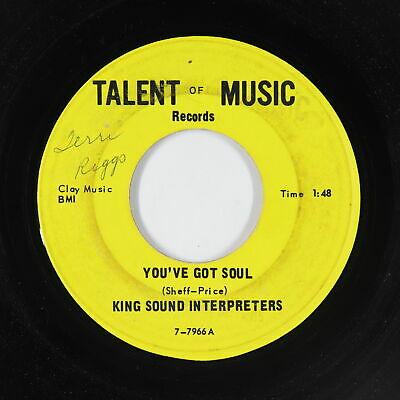 Northern Soul 45   King Sound Interpreters   You ve Got Soul   Talent Of Music