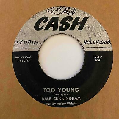 Mod Popcorn R B 45 DALE CUNNINGHAM Too Young Rockin  Blues Cash Orig  HEAR RARE