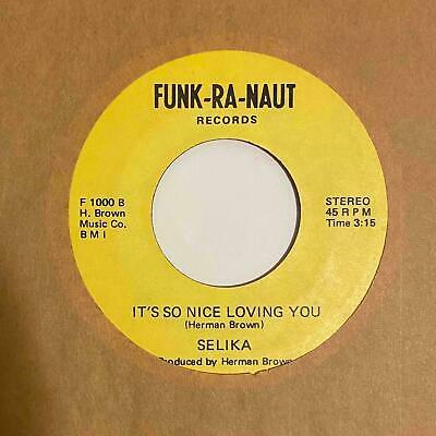 Modern Soul Funk 45 SELIKA It s So Nice Loving You Do You Believe In Funk HEAR