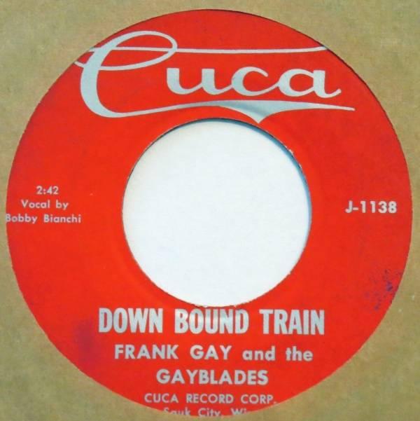 FRANK GAY   GAYBLADES Down Bound Train   Hades CUCA 45 rockabilly surf VG   7