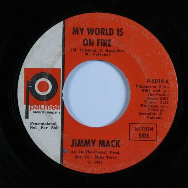 Northern Soul 45 JIMMY MACK My World Is on Fire PALMER HEAR