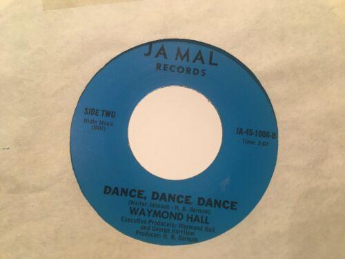 Vintage Waymond Hall Northern Soul 45 Record Jamal Label Bay Area Modern