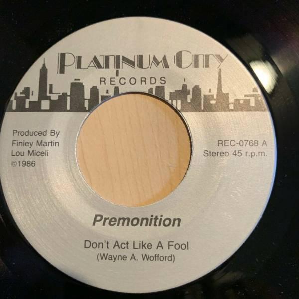 Modern Soul Boogie 45 PREMONITION don t act a fool PLATINUM CITY listen