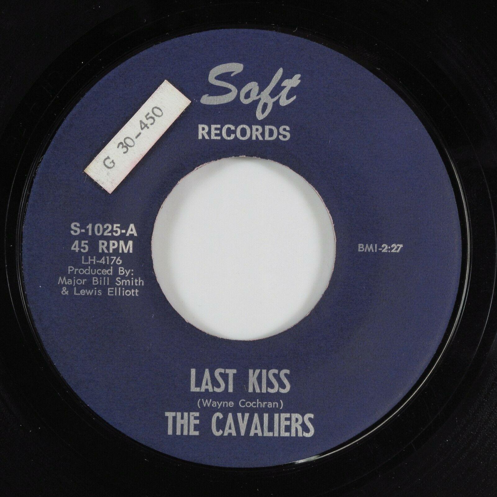 Garage 45 CAVALIERS Last Kiss SOFT unknown version j  frank wilson HEAR