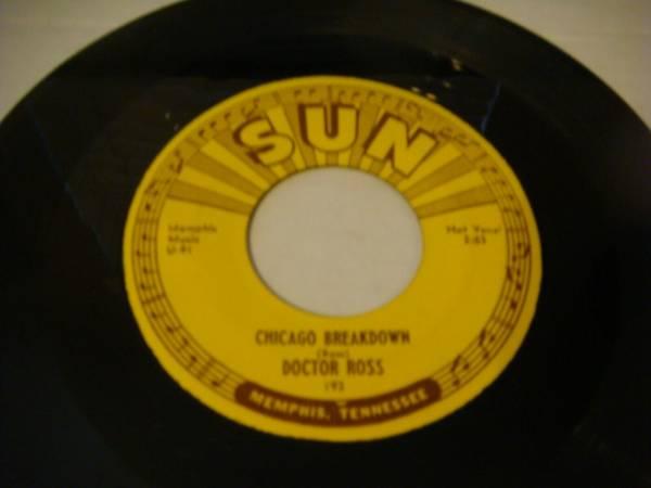 Sun 193   Blues   45RPM   Dr  Ross    Chicago Breakdown   Original