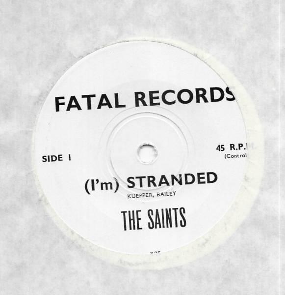 The Saints   I m  Stranded  Australia Fatal Records 7  45