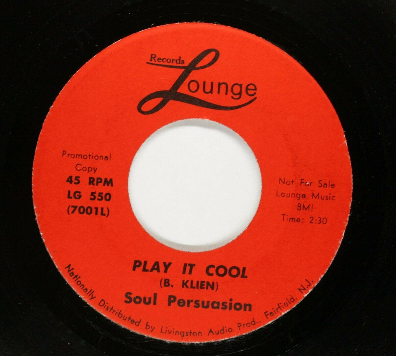 SOUL PERSUASION Sweet Soul Funk PROMO 45rpm Hey World b w Play It Cool HEAR