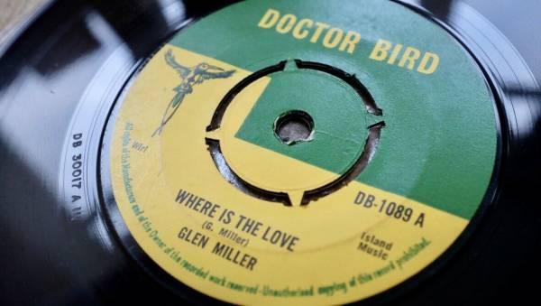 GLEN MILLER WHERE IS THE LOVE 67 DOCTOR BIRD UK SKA SOUL REGGAE 7  LISTEN