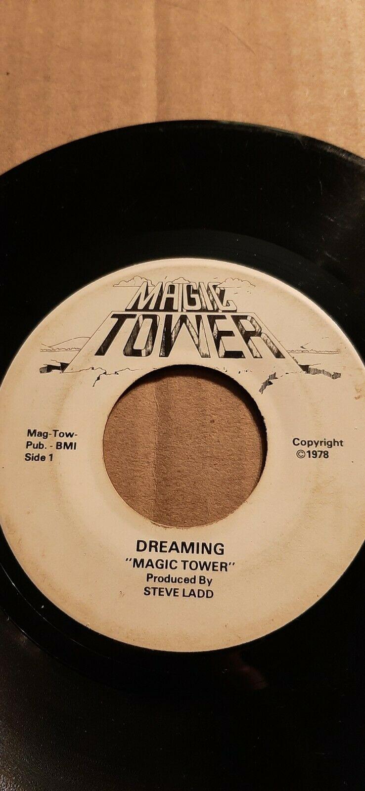 Magic Tower  Dreaming  1978 Magic Tower Records Soul 45