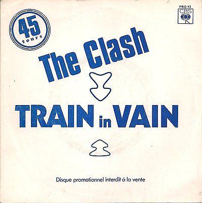 THE CLASH   TRAIN IN VAIN   PROMO COPY FRANCE 7  45RPM Vinyl VERY RARE