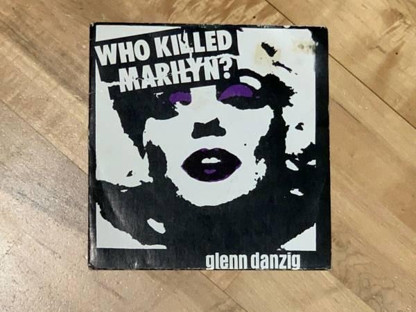 Glenn Danzig Who Killed Marilyn  7  Original Plan 9 1981 Misfits Samhain Fiend