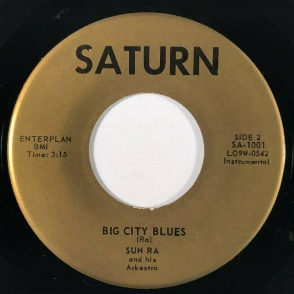 SUN RA   ARKESTRA Big City Blues   The Blue Set Saturn Jazz RARE VG   45 HEAR