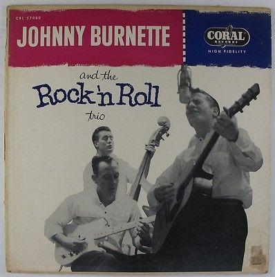 Johnny Burnette   Rock  N Roll Trio   S T LP   Coral   Rare Rockabilly Mono DG