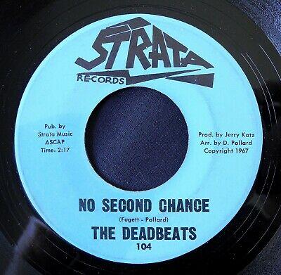 The DEADBEATS   No Second Chance original  67 northern soul garage Strata 45
