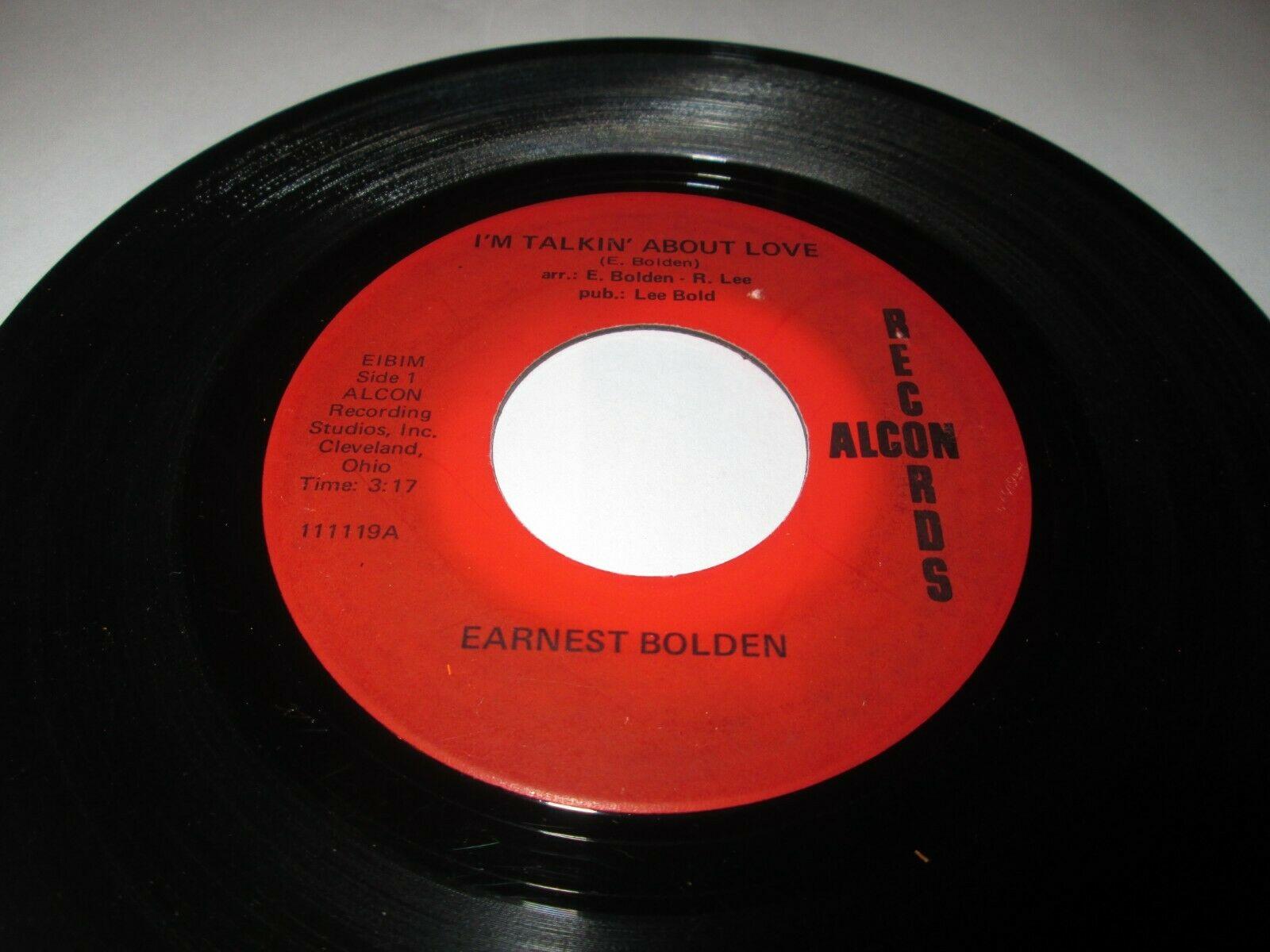 EARNEST BOLDEN TALKIN ABOUT LOVE 7  45 VG  ALCON VINYL LISTEN CROSSOVER SOUL