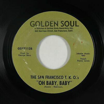 Sweet Soul Funk 45   San Francisco T K O  s   Oh Baby  Baby   Golden Soul   VG