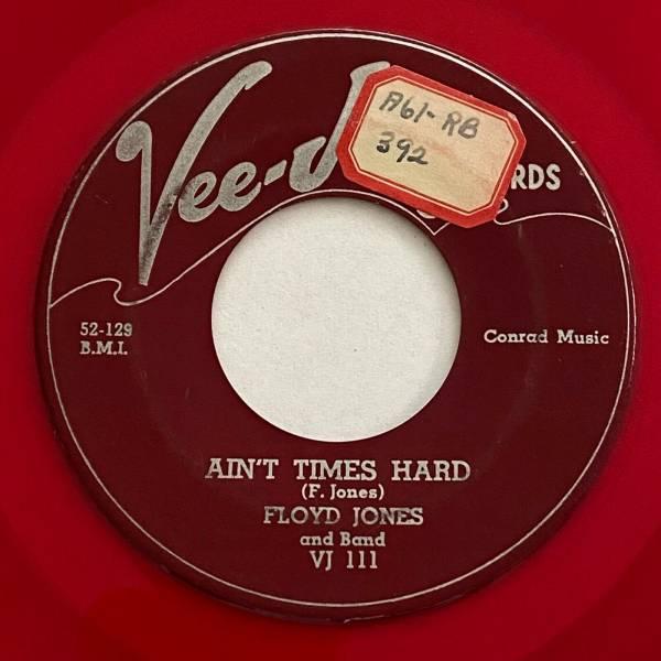 FLOYD JONES  Ain t Times Hard  Blues 45 Red Vinyl VEE JAY Listen